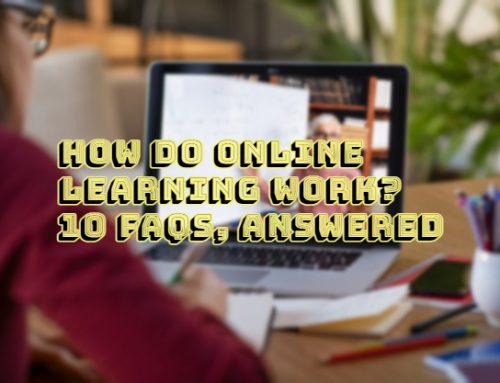 How Do Online Learning Work? 10 FAQs, Answered